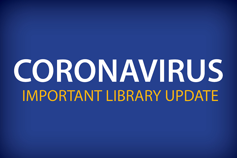 blue gradient background Coronavirus Important Library Update