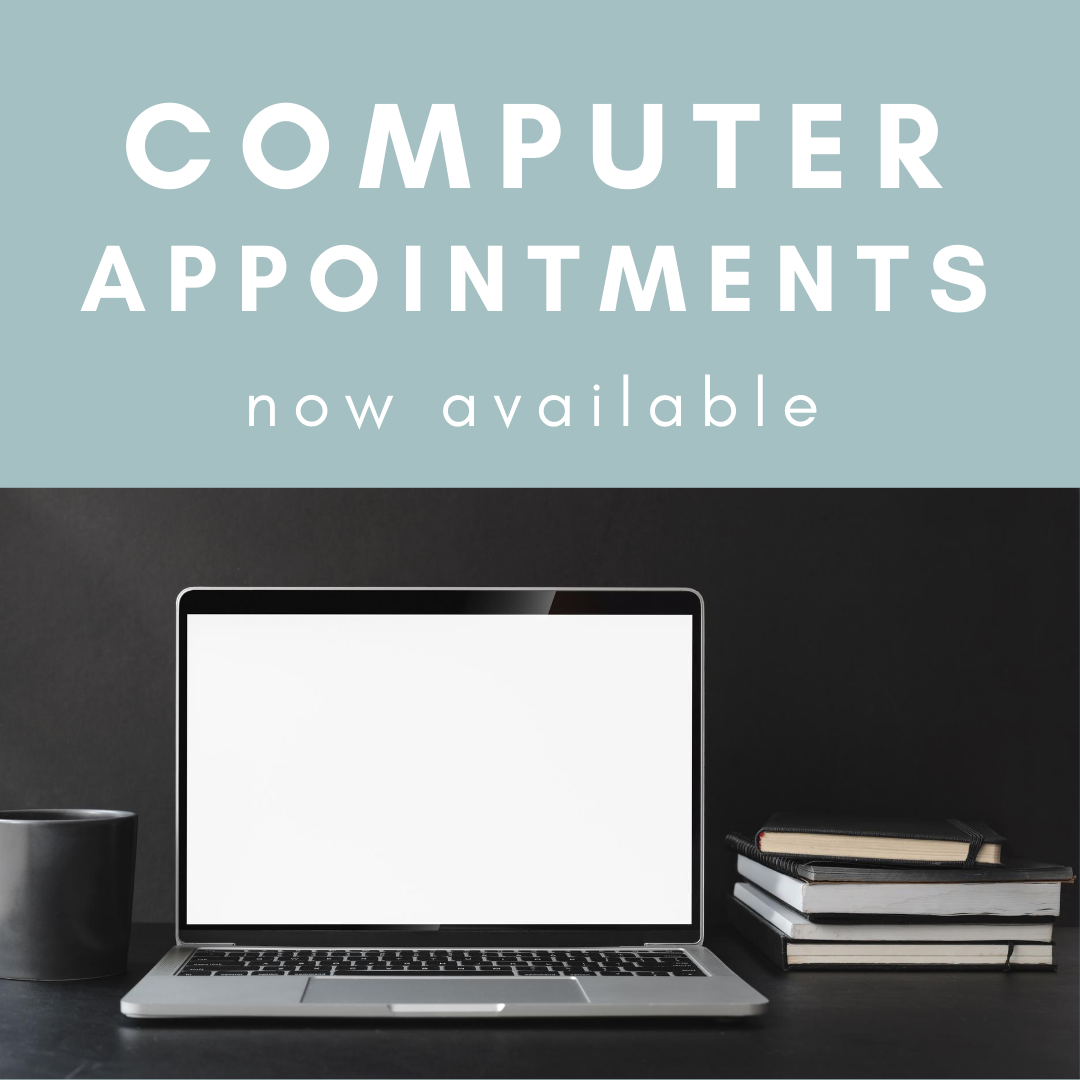 Computer appointments available