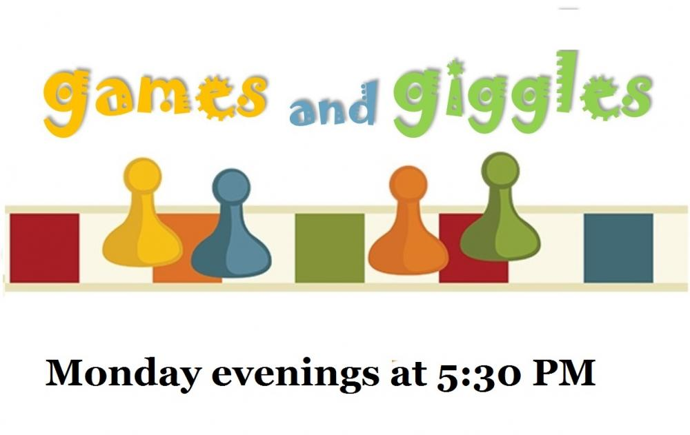 games and giggles Mondays at 5:30pm