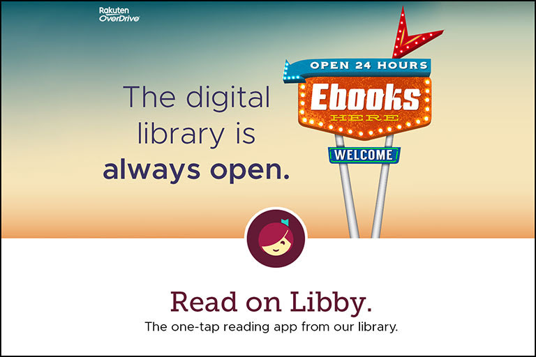 Read on Libby - Library Always Open