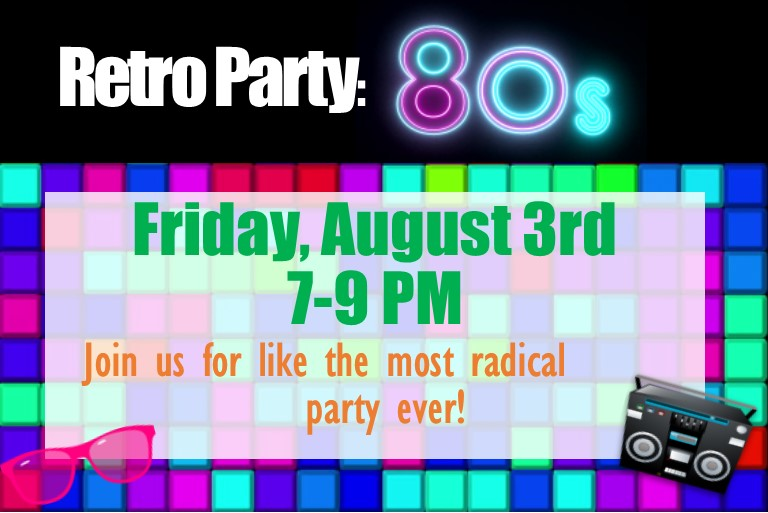 Friday August 3rd from 7-9 PM
