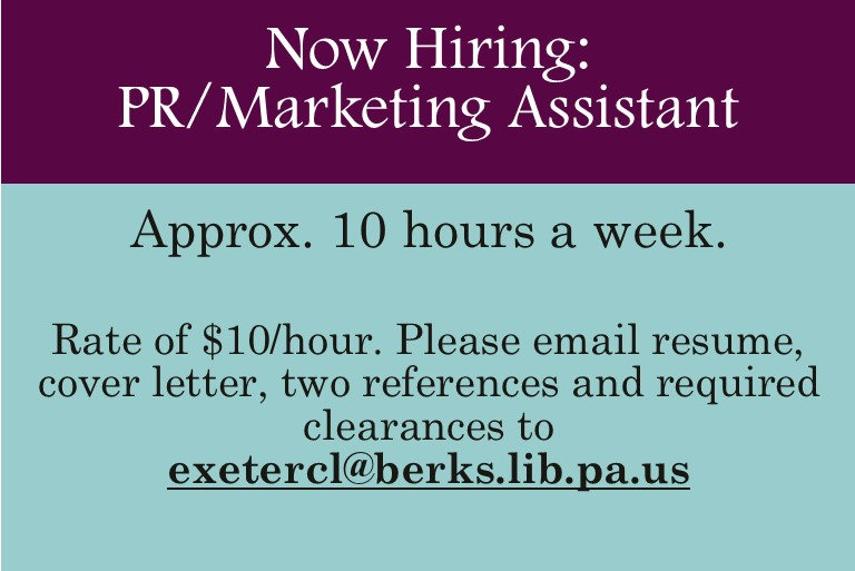Now Hiring - Inquire to exetercl@berks.lib.pa.us