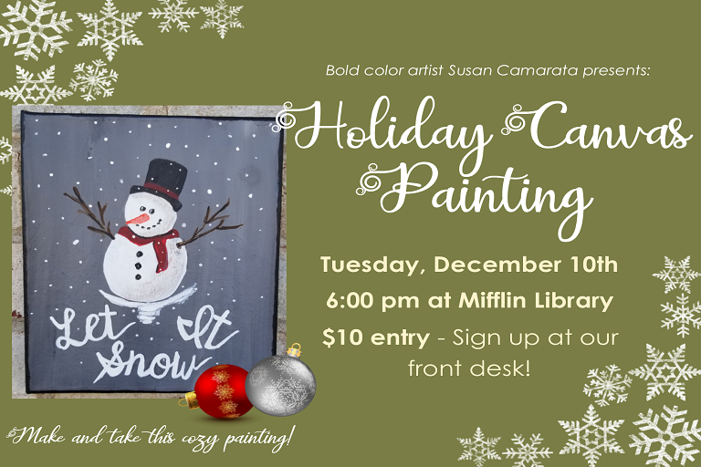 Holiday Canvas Painting - 12/10 6-8pm at MCL