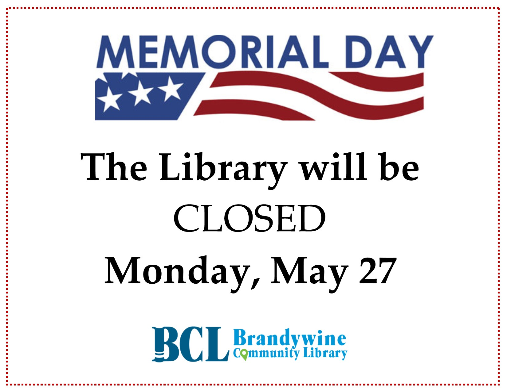 The library will be closed on Monday, May 27th