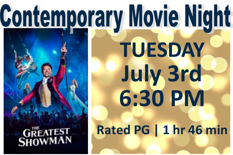 Tuesday, July 3rd at 6:30 PM Rated PG and 1 Hr 46 min.